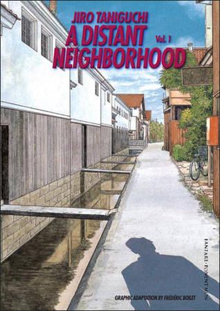 A Distant Neighborhood, Vol. 1