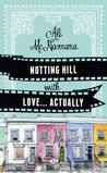 Notting Hill with Love... Actually by Ali McNamara