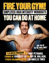 Fire Your Gym! Simplified High-Intensity Workouts You Can Do ... by Andy Petranek