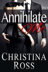 Download Annihilate Me Vol. 1 (Annihilate Me, #1)