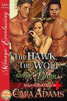 The Hawk, the Wolf, and the Dom by Cara Adams