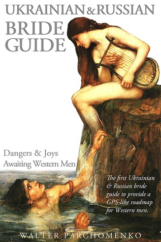 Ukrainian & Russian Bride Guide: Dangers & Joys Awaiting Western Men