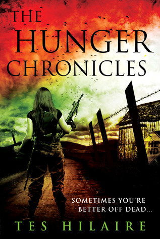The Hunger Chronicles by Tes Hilaire