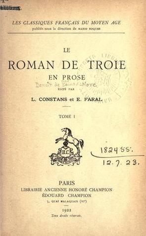 le Roman de Troie en Prose (Tome I)
