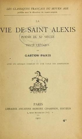 la Vie de Saint Alexis, Poème du XIe siècle