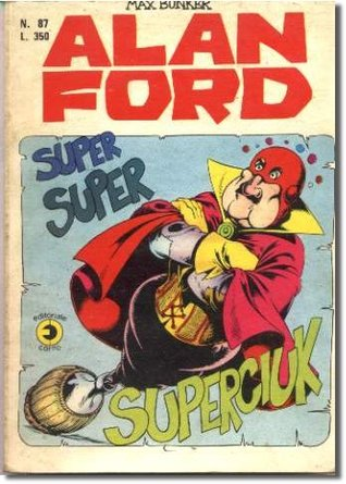 Alan Ford n. 87: Super super Superciuk