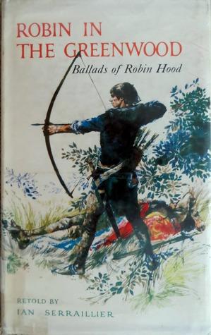 Robin in the Greenwood: Ballads of Robin Hood