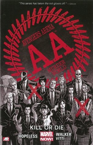 Avengers Arena, Volume 1: Kill or Die