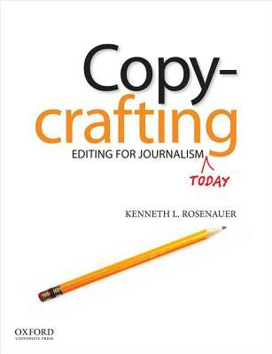 Copycrafting: Editing for Journalism Today