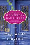 The Wednesday Daughters by Meg Waite Clayton