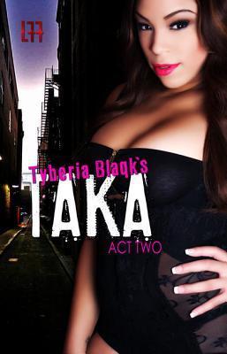 Taka Act Two