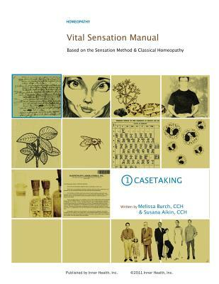 vital-sensation-manual-unit-1-casetaking-in-homeopathy-based-on-the-sensation-method-classical-homeopathy