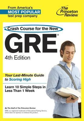 Crash Course For The New Gre By The Princeton Review