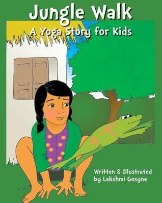 Jungle Walk: A Yoga Story for Kids