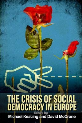 The Crisis of Social Democracy in Europe PDF uTorrent 978-0748665822