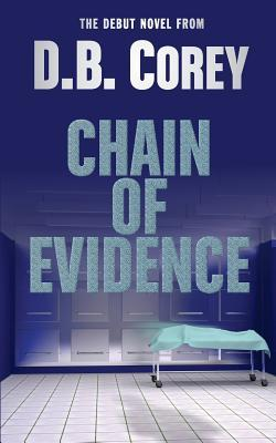 Chain of Evidence by D.B. Corey