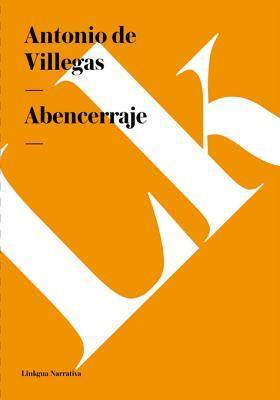 Abencerraje by Antonio De Villegas