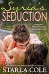 Syria's Seduction