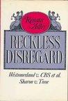 Reckless Disregard: Westmoreland v. CBS et al.; Sharon v. Time