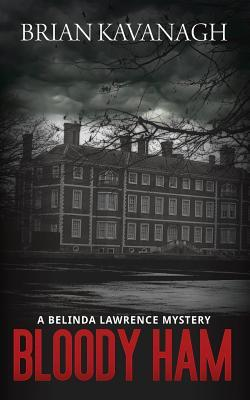 Bloody Ham (a Belinda Lawrence Mystery)