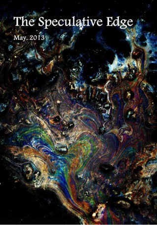 The Speculative Edge (Issue 10, May 2013)