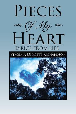 Pieces of My Heart: Lyrics from Life