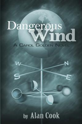 Dangerous Wind (Carol Golden, #3)