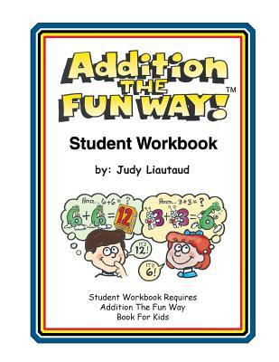 Addition the Fun Way Student Workbook