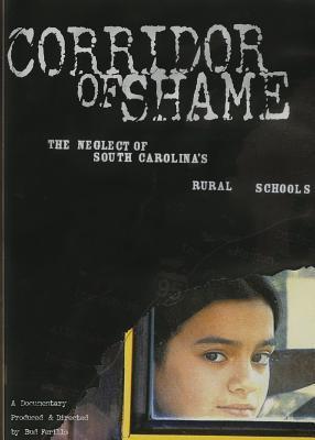 Corridor of Shame: The Neglect of South Carolina's Rural Schools