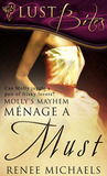 Menage a Must (Molly's Mayhem, #1)