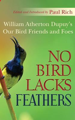 No Bird Lacks Feathers: William Atherton Dupuy's Our Bird Friends and Foes