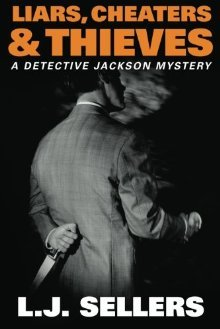 Liars, Cheaters, & Thieves (Detective Jackson Mystery, #6)