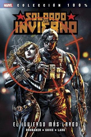 Soldado de Invierno #1: El Invierno más largo (Colección 100% Marvel Soldado de Invierno, #1)