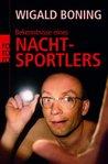 Bekenntnisse Eines Nachtsportlers by Wigald Boning