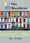 Playing for Keeps by Lexi Ander