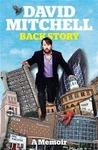 Back Story by David        Mitchell