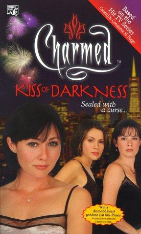 Kiss of Darkness (Charmed, #2)