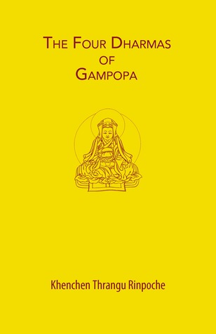The Four Dharmas of Gampopa