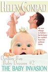 The Baby Invasion (Destiny Bay: Baby Dreams, #2)
