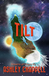 Tilt (Dreams of Chaos #2)