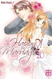 Happy Marriage ?!, tome 10 (Happy Marriage, #10)