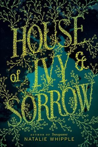 House of Ivy & Sorrow
