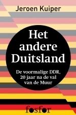 Het andere Duitsland - De voormalige DDR, 20 jaar na de val van de Muur
