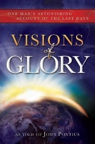 Visions of Glory by John Pontius