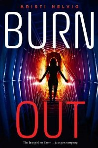 Burn Out (Burn Out, #1)