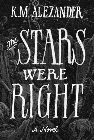 The Stars Were Right (The Bell Forging Cycle #1)