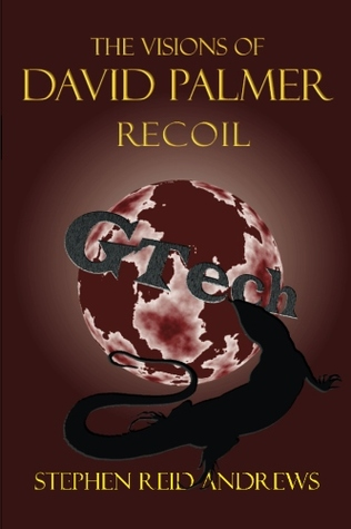 The Visions of David Palmer: Recoil