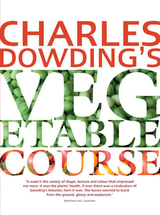 Charles Dowdings Vegetable Course