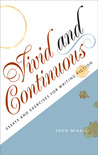 Vivid and Continuous: Essays and Exercises for Writing Fiction