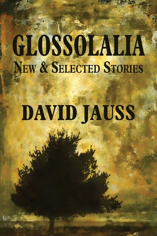 glossolalia-new-selected-stories
